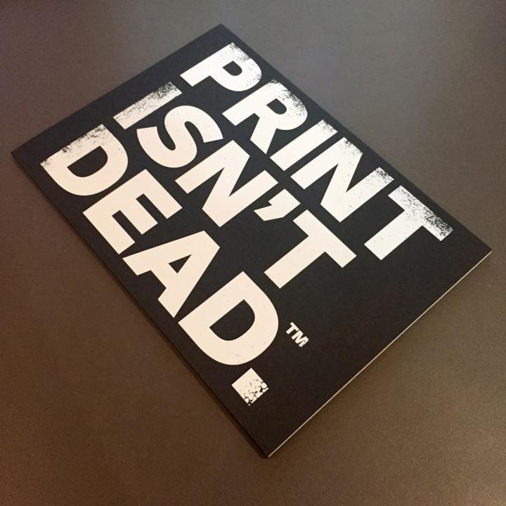 Print is not dead!